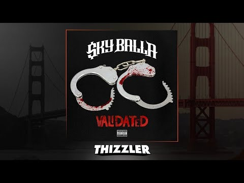 Sky Balla ft. Mozzy - Validated (Prod. Jay P Bangz) [Thizzler.com Exclusive]