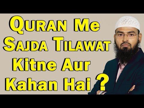 Quran Me Sajda Tilawat Kitne Hai Aur Kahan Hai By Adv. Faiz Syed
