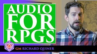 How to use Sound in your Role Playing Games - Tabletop Thursday