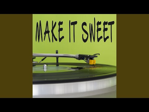 Make It Sweet (Originally Performed By Old Dominion) (Instrumental)