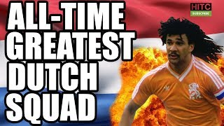 All-Time Greatest Dutch Squad