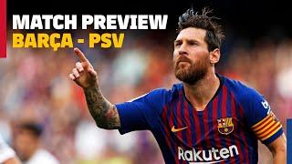 MATCH PREVIEW | Barça 4-0 PSV Eindhoven