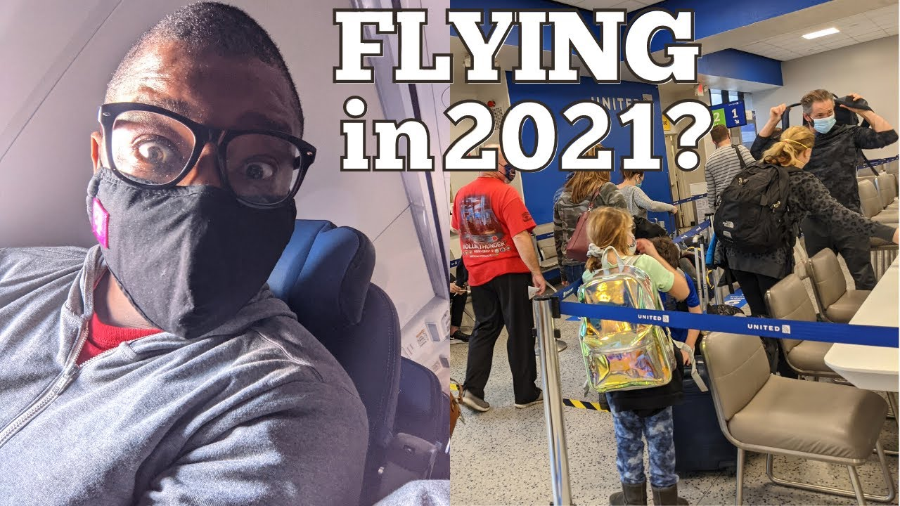 How to Fly SAFELY During the Pandemic & in 2021