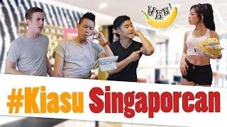 #KiasuSingaporean