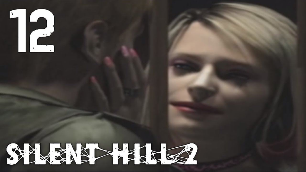 Let S Play Silent Hill 2 Blind Part 12 Sumazed Aprised Youtube