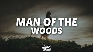 Justin Timberlake - Man of the Woods (Lyrics)