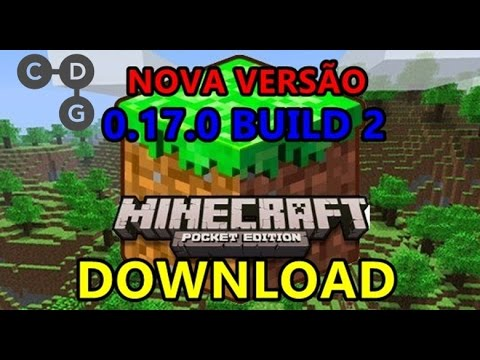 Download LANÇOU - MINECRAFT PE 0.17.0 BUILD 2 FINALMENTE DISPONÍVEL NO ANDROID