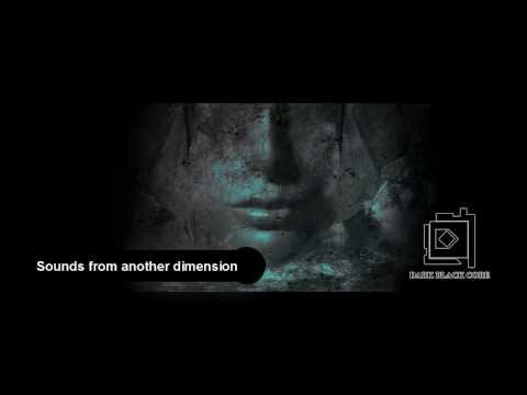 Dark Black Core - Sounds from another dimension [Full Album] Dark Ambient