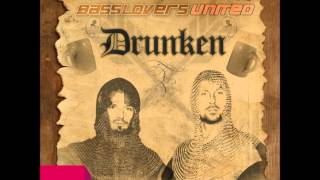 Drunken (Extended Mix) - Basslovers United