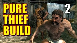 Skyrim Pure Thief Walkthrough 100% STOLEN LOOT Part 2 - Grand Theft Riverwood