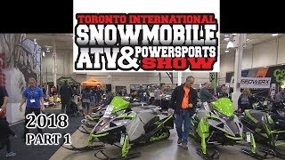 Toronto International Snowmobile, ATV & Powersports SHOW 2018  Part 1