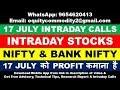 17 JULY INTRADAY CALLS   STOCKS   NIFTY   BANK NIFTY   OPTION CHAIN ANALYSIS   TECHNICAL ANALYSIS