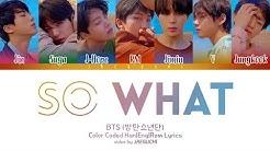 BTS (방탄소년단) - SO WHAT (Color Coded Lyrics Eng/Rom/Han)