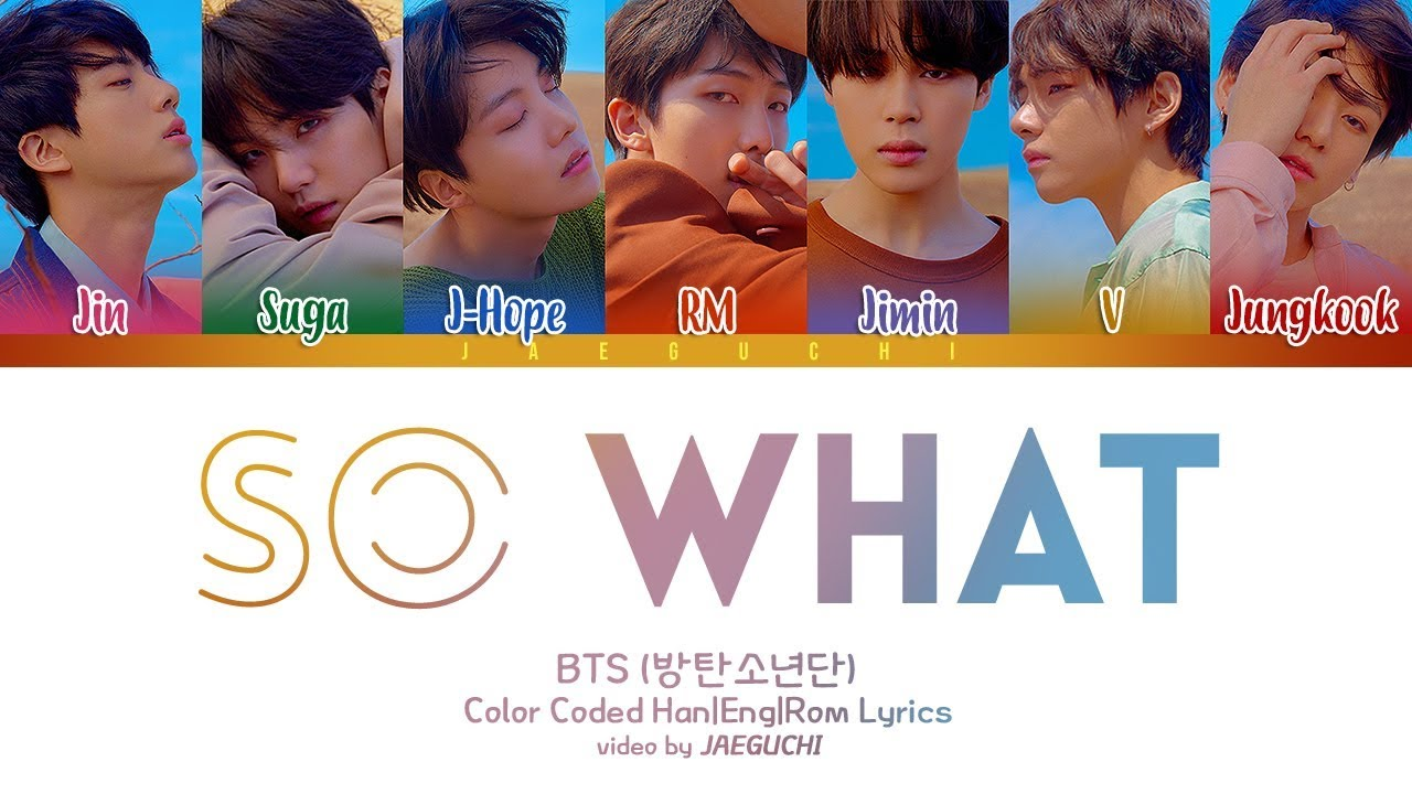BTS (방탄소년단) - SO WHAT (Color Coded Lyrics Eng/Rom/Han)