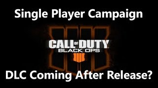 BREAKING NEWS: Black Ops 4 Getting Single-Player Campaign DLC?