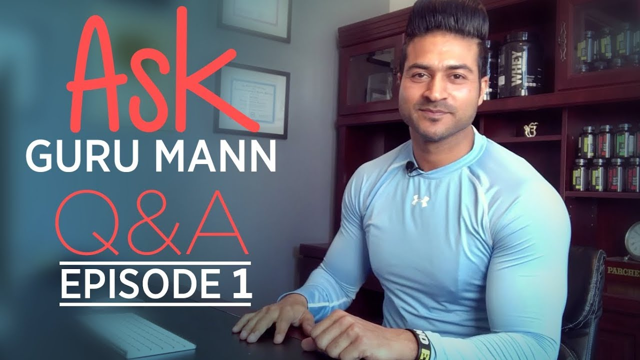 ASK GURU MANN || Episode 01 - 26th June Answers || Best Fitness Questions