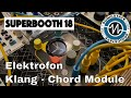 Superbooth 2018 Elektrofon Klang - Beautiful Chord Module