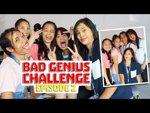 Bad Genius Challenge - Episode 2