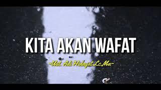 Download KITA AKAN WAFAT-UST.ADI HIDAYAT LC.MA|ceramah 1 menit|kajian singkat|ceramah singkat|kajian 1 menit|