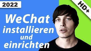 WeChat installieren und einrichten