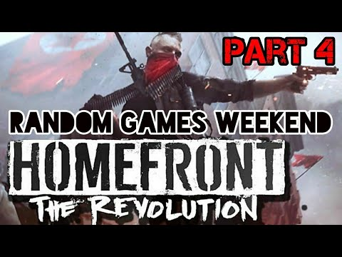Homefront: The revolution Part 4 - Saving the freedom fighters (Random Games Weekend).