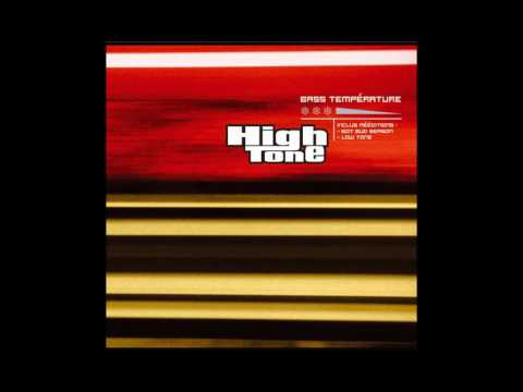 High Tone - Bass Temperature - full album