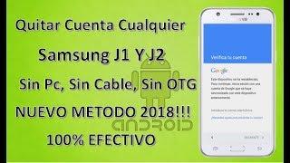 Quitar Cuenta A Cualquier Samsung J1 Y J2 2018!!! 100% Efectivo