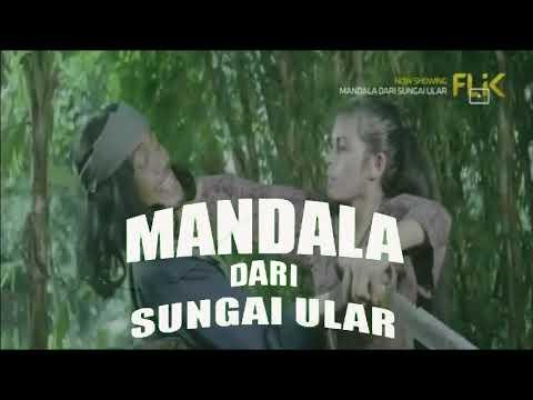 Download TRAILER FILM MANDALA DARI SUNGAI ULAR (MABAK)