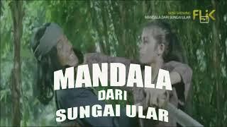 Download Lagu TRAILER FILM MANDALA DARI SUNGAI ULAR (MABAK) mp3