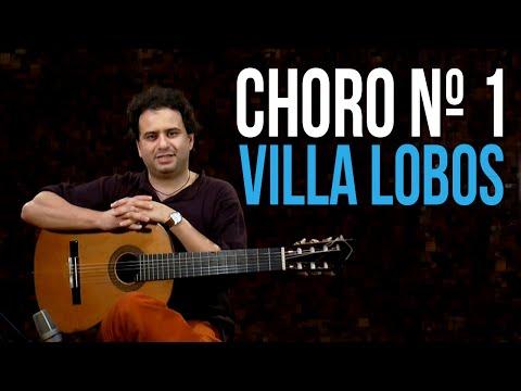 Choro Nº1 - Villa Lobos (como Tocar - Aula De Violão Clássico)