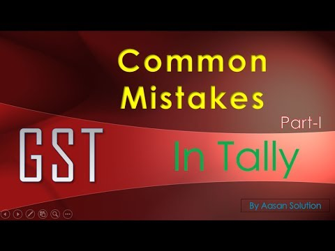 GST common mistakes in tally   YouTube GST common mistakes in tally