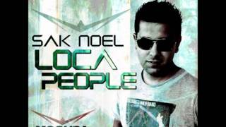 Sak Noel - Loca People (XNRG mix).wmv