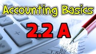 Accounting Basics 2.2a: Journal Entries - Example
