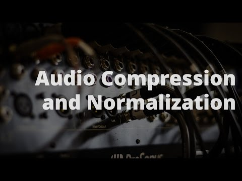 Audio Compression and Normalization