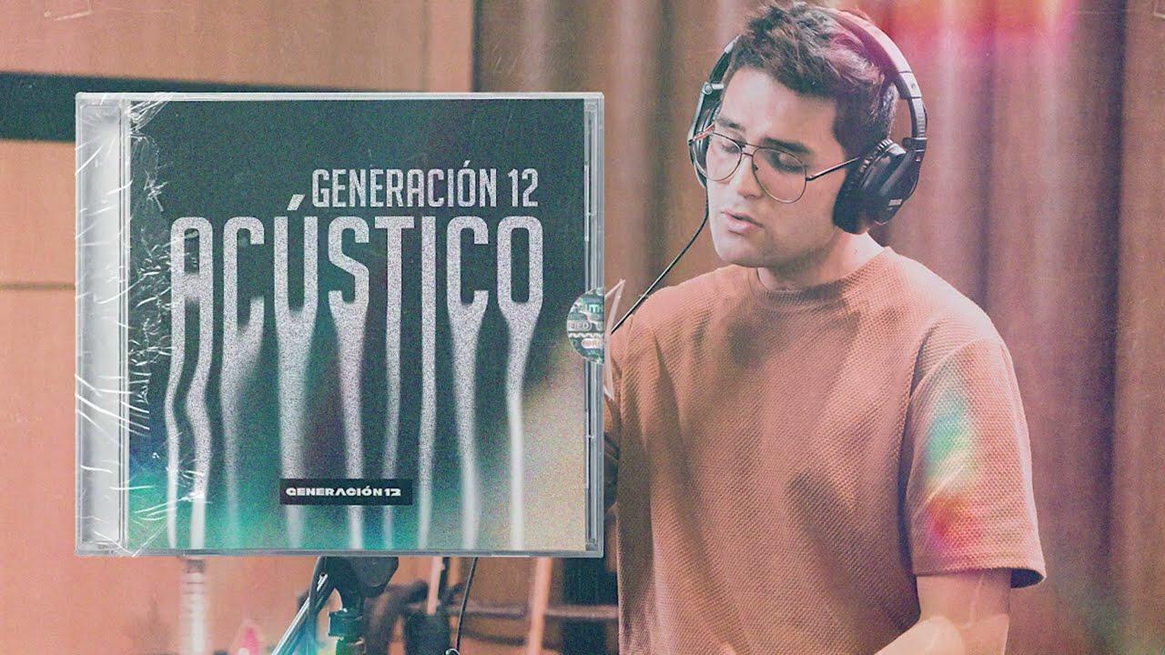 Generación 12 - Playlist Acustico 1 hora de adoración I Musica Cristiana I Musica 2021 I