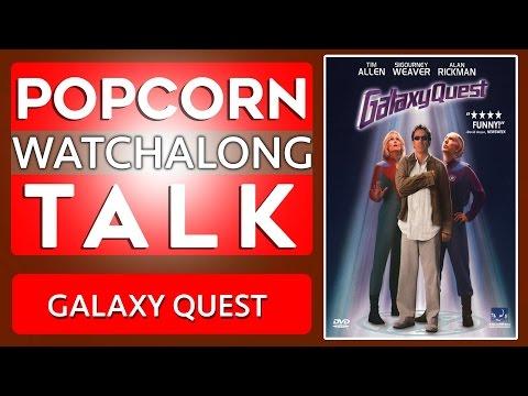 Galaxy Quest | Watchalong!