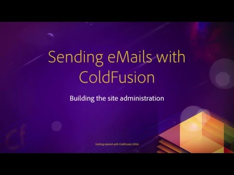 12 Building the site administration ## 05 Sending eMails with ColdFusion