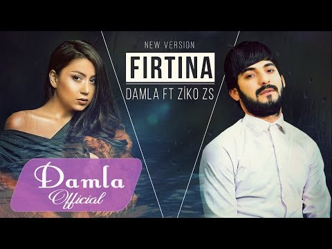 Damla & ZIKOZS - Firtina (Yeni Version, 2018)