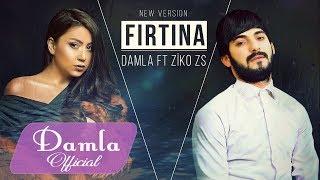 Damla & ZIKOZS - Firtina 2018 (Yeni Version)
