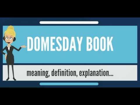 What is DOMESDAY BOOK? What does DOMESDAY BOOK mean? DOMESDAY BOOK meaning & explanation