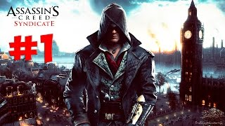 Assassins Creed Syndicate. Прохождение. Часть 1 Джейкоб Фрай