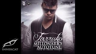 Farruko - Millonario Con Autotune [Official Audio]