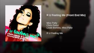 R U Feeling Me (Front End Mix)