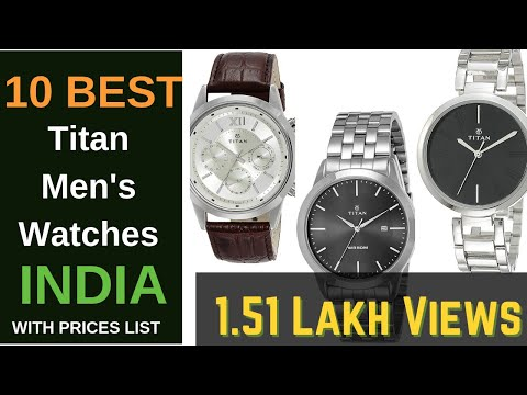Top 10 Best Titan Mens Watches In India 2020 Prices List