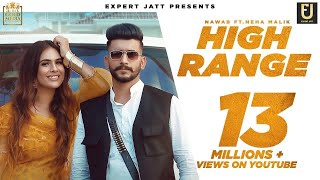 High Range | Nawab | Neha Malik | Gurjas Sidhu | Official Video | Punjabi Song 2020