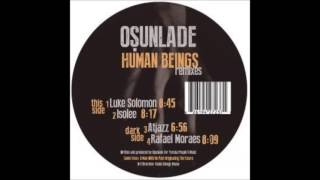 Osunlade - Human Beings (Atjazz Remix)