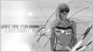 Want Time for Romance (Mash-up) [Correct Audio] - Lady GaGa & Muse