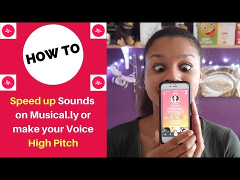 How to make your Voice High Pitch on Musical.ly and Speed Up Sounds