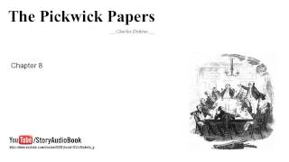 The Pickwick Papers by Charles Dickens, Chapter 8
