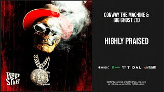 Conway The Machine - ''Highly Praised'' (If It Bleeds It Can Be Killed)